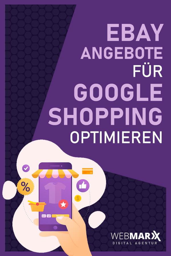 eBay Angebote richtig für Google Shopping einstellen